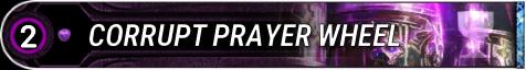 Corrupt Prayer Wheel