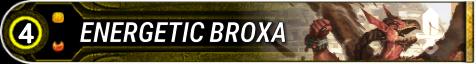 Energetic Broxa