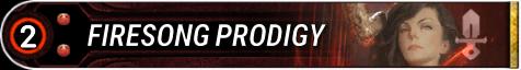 Firesong Prodigy