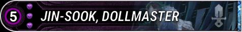 Jin-Sook, Dollmaster