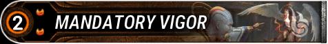 Mandatory Vigor