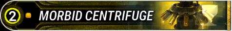 Morbid Centrifuge