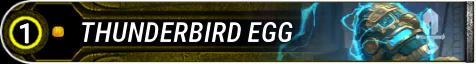 Thunderbird Egg