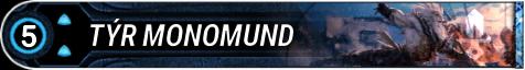 Tyr Monomund
