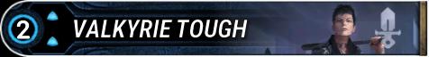 Valkyrie Tough