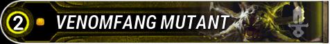 Venomfang Mutant